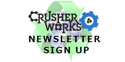 Crusher Works Newsletter
